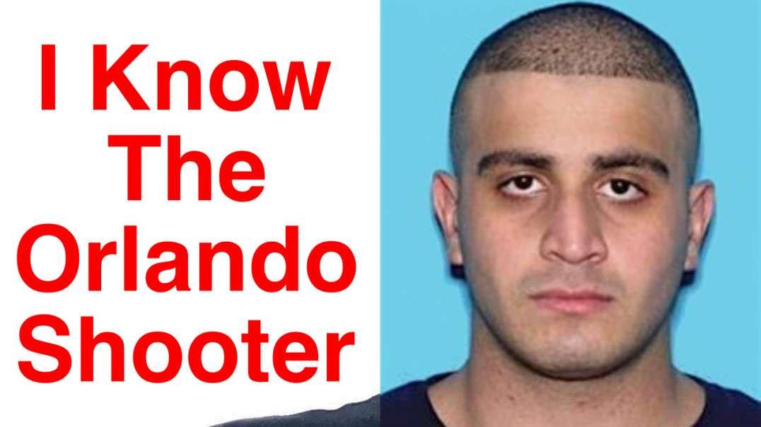 I Know Omar Mateen The Orlando Shooter