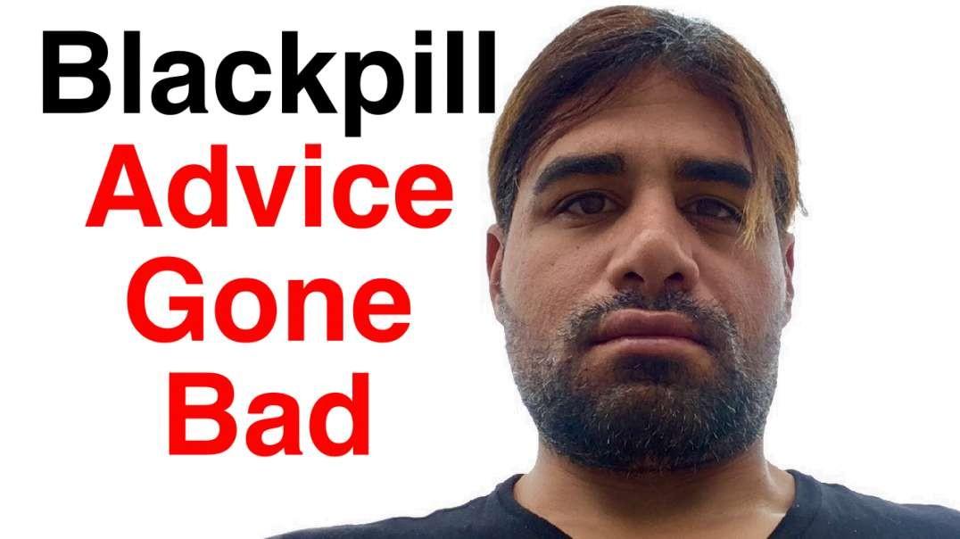 Black Pill Advice Endangers Incels